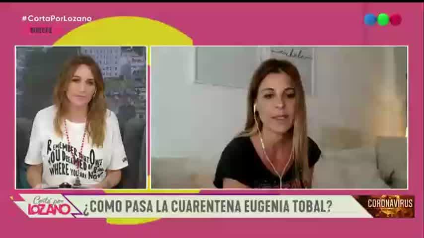 Eugenia Tobal en cuarentena
