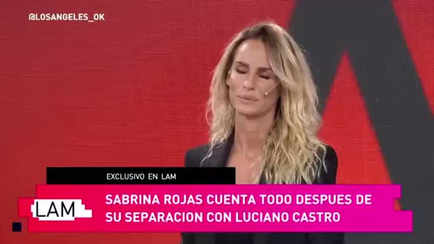 Sabrina Rojas reveló el motivo de su separación con Luciano Castro
